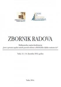 """Otvori dokument """"Međunarodna naučna konferencija """"Javni i privatni aspekti nužnih pravnih reformi u BiH:Koliko daleko možemo ići?"""""""